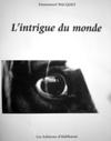 Lintrigue_du_monde